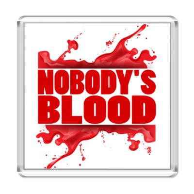 Магнит Nobody's Blood