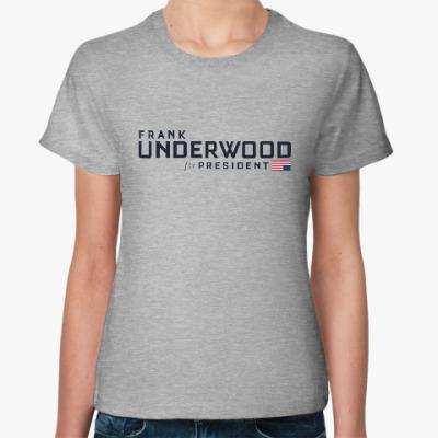 Женская футболка Frank Underwood