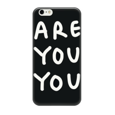 Чехол для iPhone 6/6s are you you