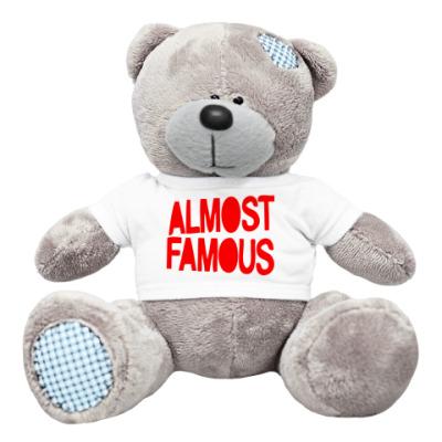 Плюшевый мишка Тедди Надпись ALMOST FAMOUS