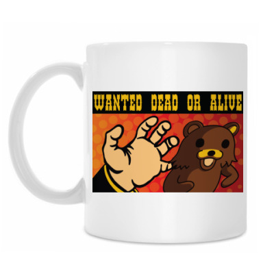 Кружка Pedobear: Wanted Dead or Alive
