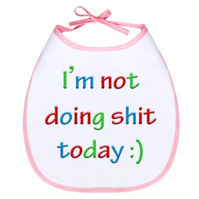 Слюнявчик I'm not doing shit today :)