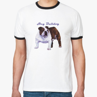 Футболка Ringer-T  Hey Bulldog