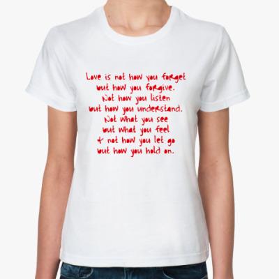 Классическая футболка   What is Love?