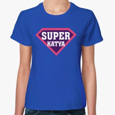 Женская футболка СУПЕР КАТЯ