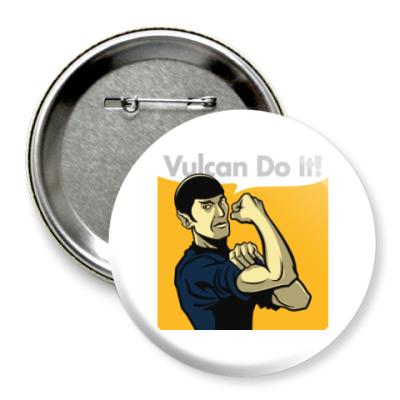 Значок 75мм Vulcan do it!
