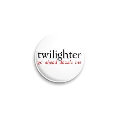 Значок 25мм  Twilighter