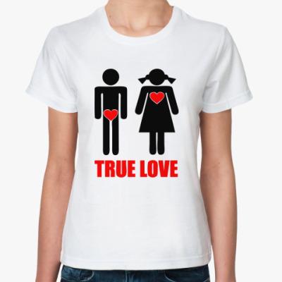 Классическая футболка 'True Love'