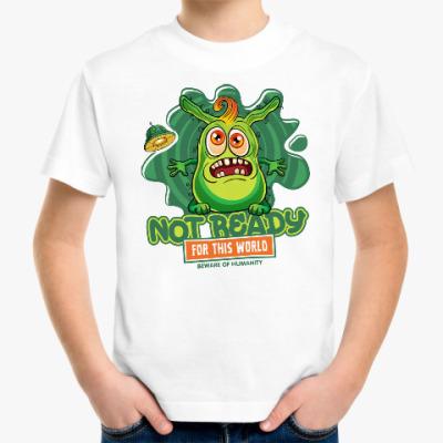 Детская футболка NOT READY for this world