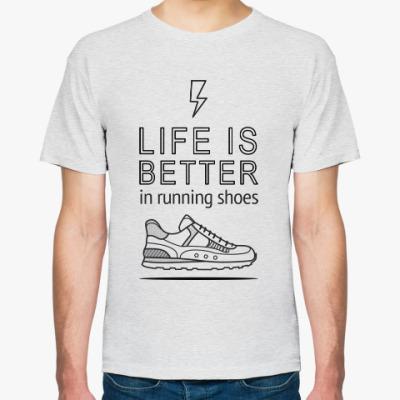 Футболка Жизнь лучше, когда ты в удобной обуви