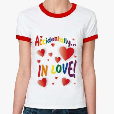 Женская футболка Ringer-T   Accidentally in love