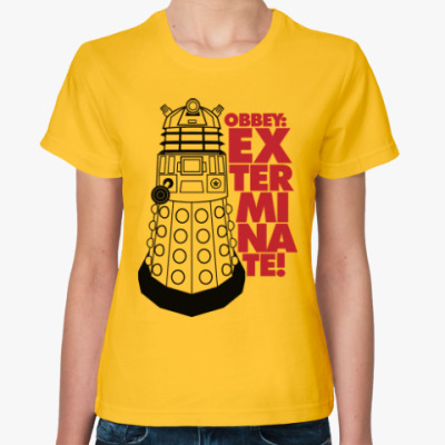 Женская футболка Obbey: Exterminate! (Daleks)