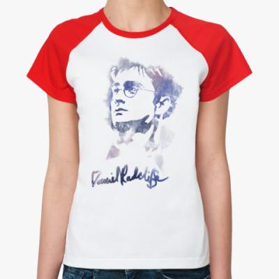 Женская футболка реглан Дэниэл Редклифф - Гарри Поттер