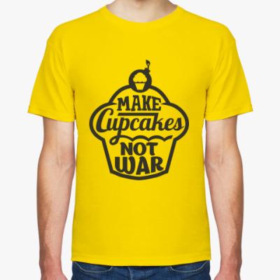 Футболка Make cupcakes not war