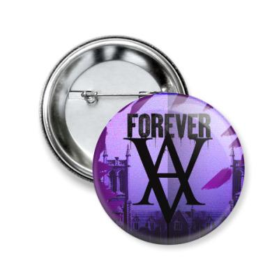 Значок 50мм Forever Vampire Academy