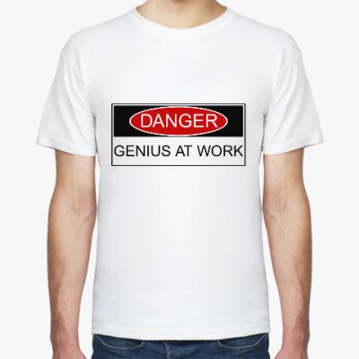 Футболка Опасно (Гений за Работой)