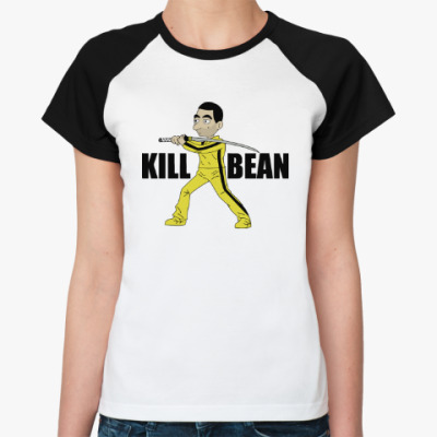 Женская футболка реглан Kill Bean
