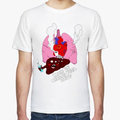 Футболка Make your organs feel alive