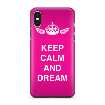 Чехол для iPhone X Keep calm and dream