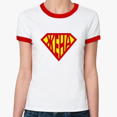 Женская футболка Ringer-T СУПЕР ЖЕНА