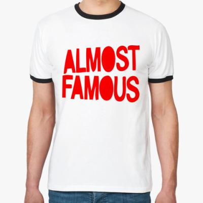 Футболка Ringer-T ALMOST FAMOUS