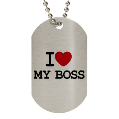 Жетон dog-tag  I Love My Boss