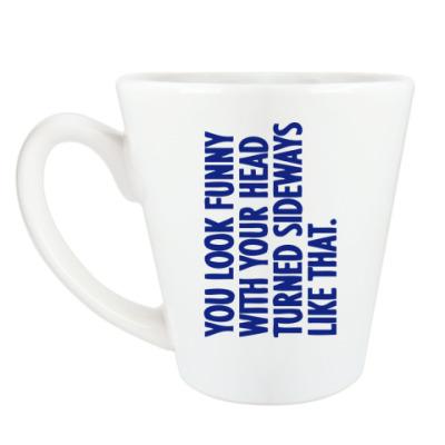Чашка Латте You look funny