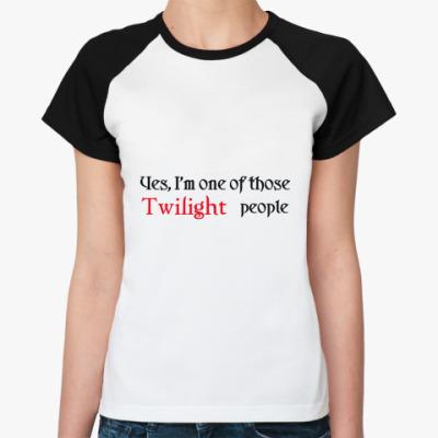 Женская футболка реглан  Twilight people