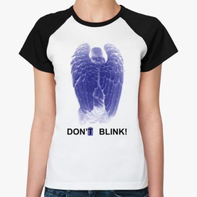 Женская футболка реглан W.Angel Don't blink двусторон.