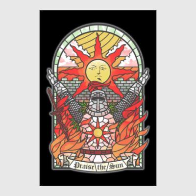Постер Dark Souls Praise the sun