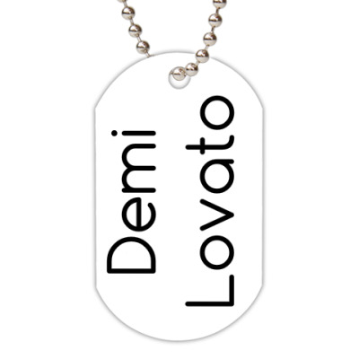 Жетон dog-tag Demi Lovato