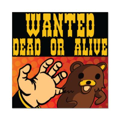 Наклейка (стикер) Pedobear: Wanted Dead or Alive