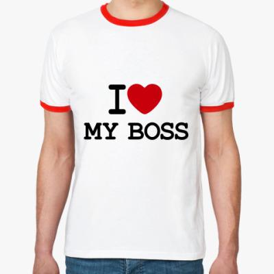 Футболка Ringer-T I Love My Boss