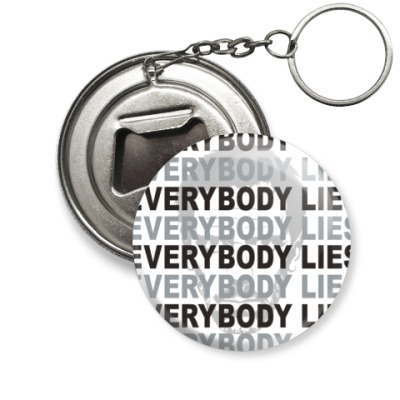Брелок-открывашка Everybody Lies