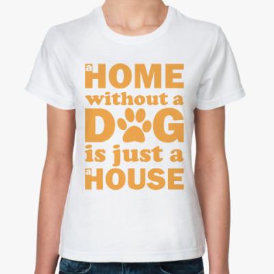 Классическая футболка Дом без Собаки