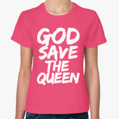 Женская футболка Боже, храни Королеву