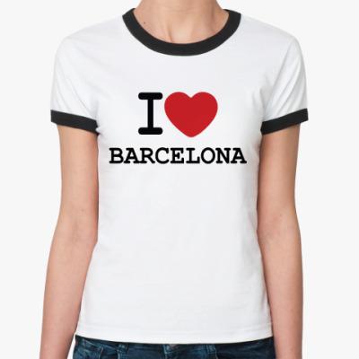 Женская футболка Ringer-T I Love Barcelona