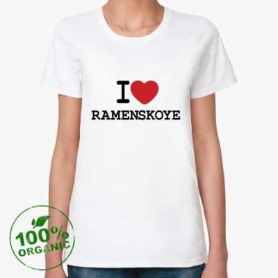 Женская футболка из органик-хлопка I Love Ramenskoye