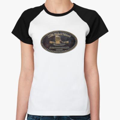 Женская футболка реглан `Baker Street 221b` Жен.футб