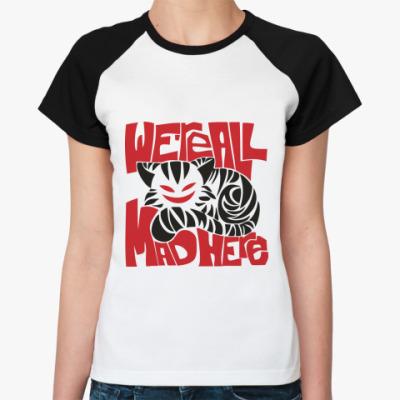 Женская футболка реглан Чеширский Кот