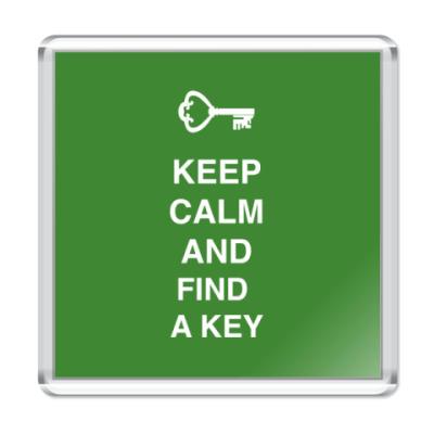 Магнит Keep calm and find a key