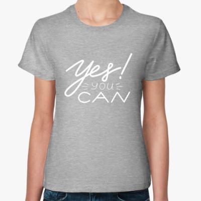 Женская футболка Мотивация