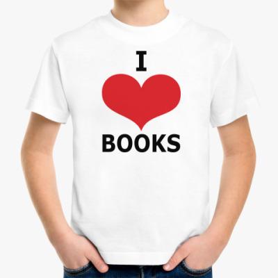 Детская футболка I Love Books