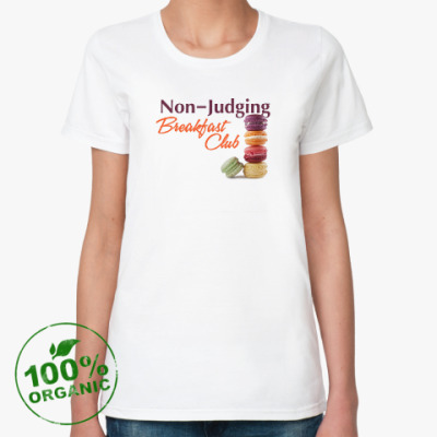 Женская футболка из органик-хлопка Non-Judging Breakfast Club