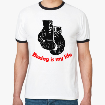Футболка Ringer-T boxing is my life