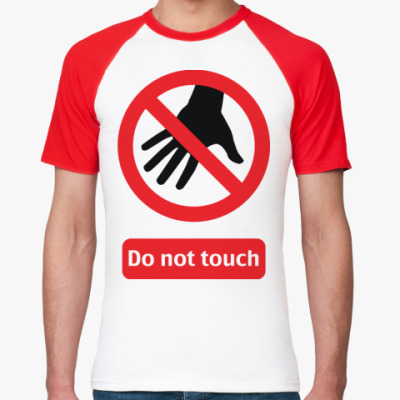 Футболка реглан Do not touch