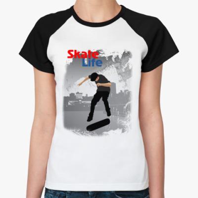 Женская футболка реглан Skate Life