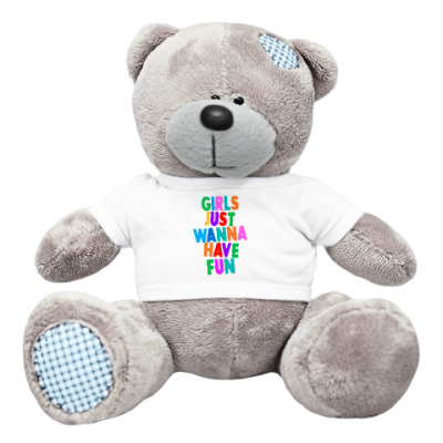 Плюшевый мишка Тедди Girls Just Wanna Have Fun