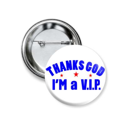 Значок 37мм I'm a VIP