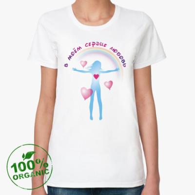 Женская футболка из органик-хлопка В моём сердце любовь